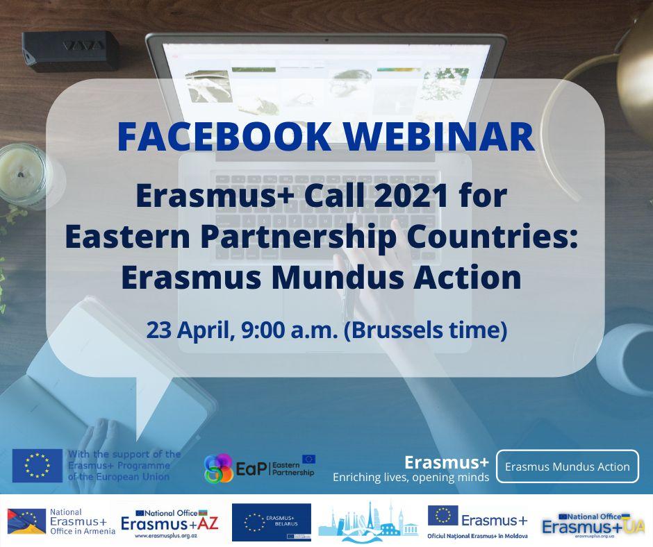 ERASMUS+ (ERASMUS MUNDUS ) PROQRAMI 2021 YENİLİKLƏRİ ŞƏRQ TƏRƏFDAŞLIĞI ÖLKƏLƏR ÜZRƏ  FB VEBINAR
